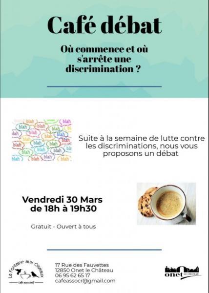 "Vendredi 30 mars 2018 : Café débat ""Discrimination ?"""